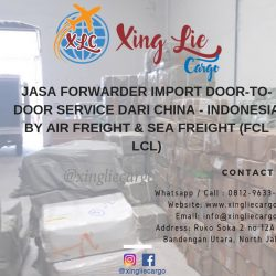 Jasa forwarder import DOOR TO DOOR DARI CHINA - INDONESIA BY AIR FREIGHT & SEA FREIGHT (FCL LCL) (4)